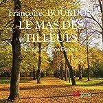 Le mas des tilleuls | Françoise Bourdon