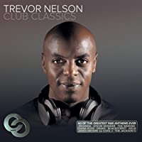 Trevor Nelson Club Classics