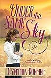 Under This Same Sky (Prairie Sky)