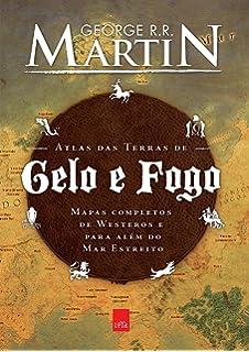 95526b389 O Mundo de Gelo e Fogo. Nova Edição Exclusiva Amazon + Genealogia ...