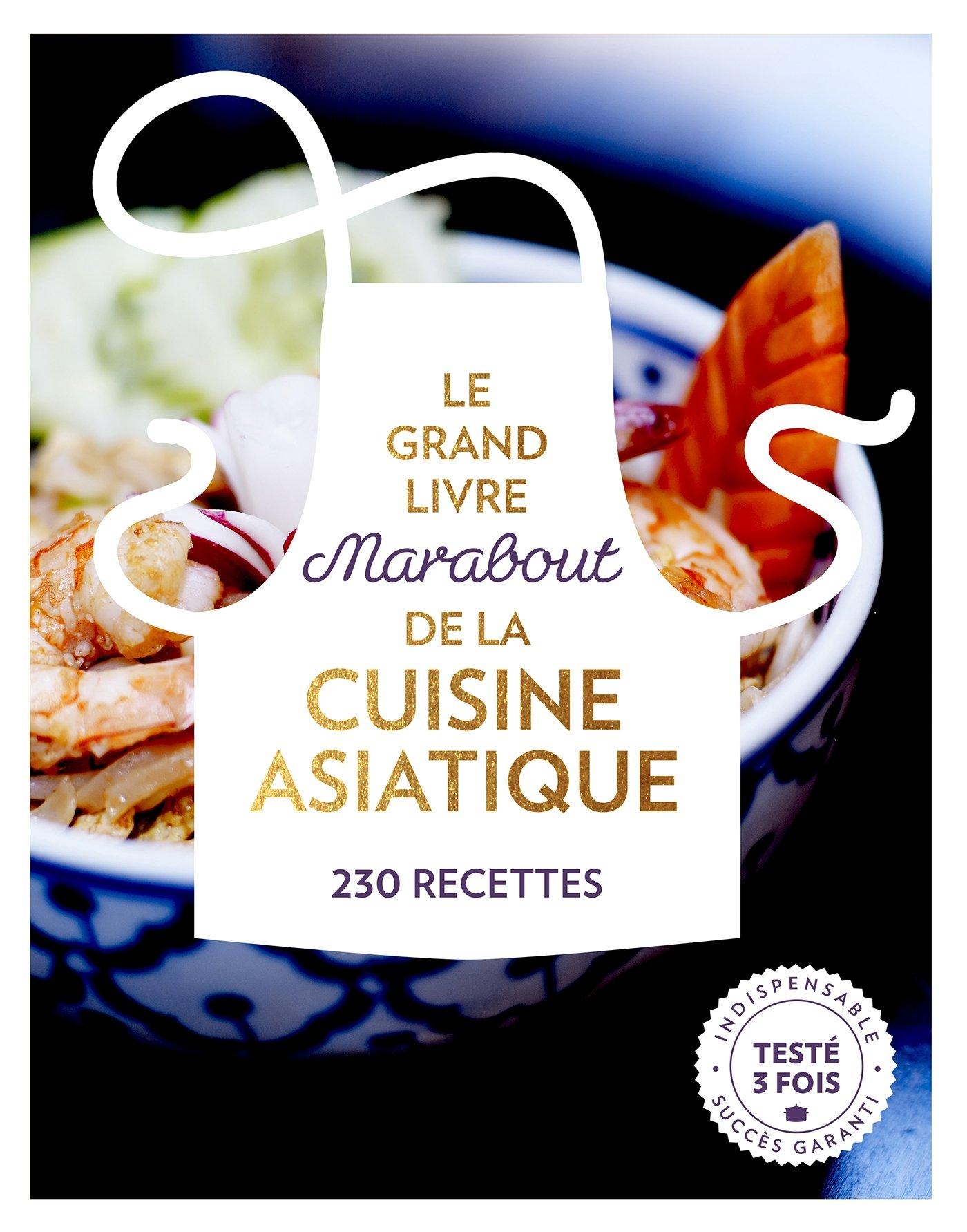 Le Grand Livre Marabout De La Cuisine Asiatique 230