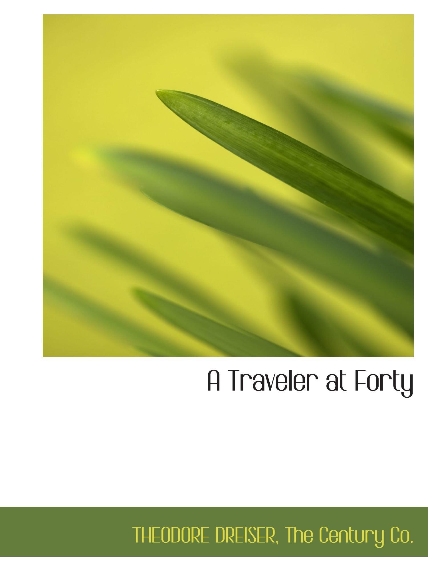Download A Traveler at Forty pdf epub