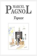 Topaze (Fortunio) (French Edition) Kindle Edition