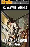 Frank Bannon - The Fixer: A Western Adventure