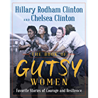 The Book of Gutsy Women: Favourite Stories of Courage and Resilience (English Edition)