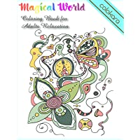 Coloring Book for Adults Relaxation: Magical World of Fantasy Doodles Coloring & Activity Book