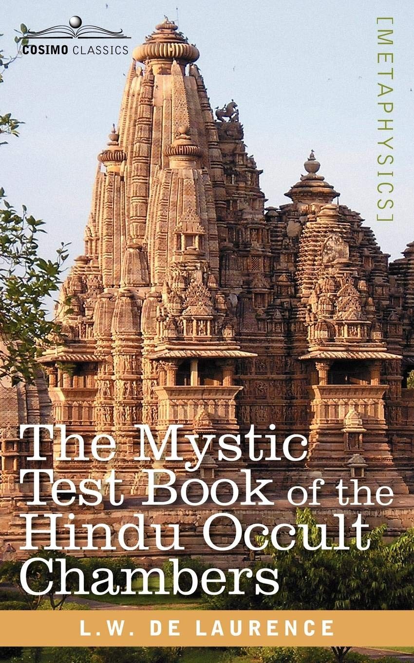 Read Online The Mystic Test Book of the Hindu Occult Chambers pdf epub
