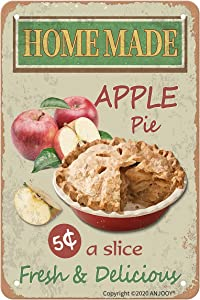 Retro Metal Tin Signs - Homemade Apple Pie A Slice Fresh Delicious - Vintage Iron Sign for Indoor Outdoor A Fast Food Shop Dessert Shop Cafes Homes Bars Funny Door Art Wall Decor 8