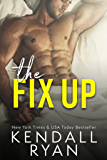 The Fix Up (English Edition)