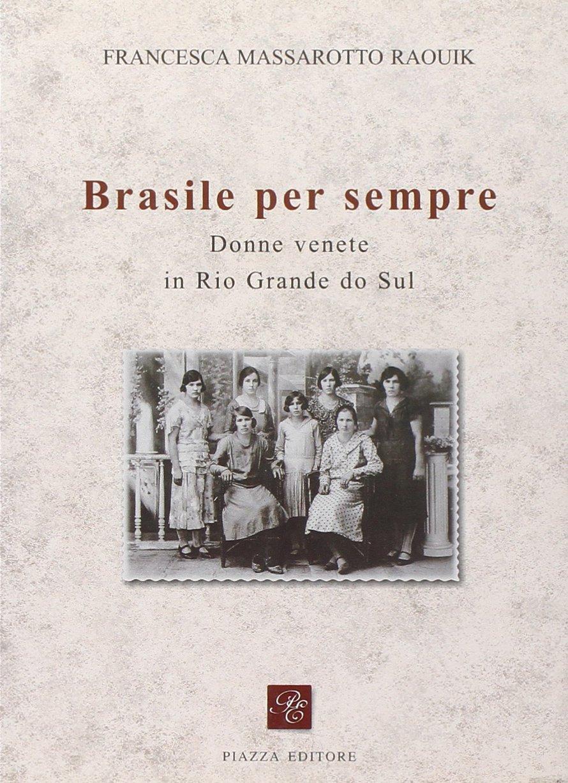 Donne venete in Brasile