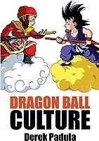 Dragon Ball Culture Volume 1: