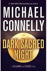Dark Sacred Night (A Ballard and Bosch Novel Book 1) Kindle Edition