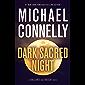 Dark Sacred Night (A Ballard and Bosch Novel Book 1)