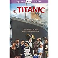 El Titanic (El placer de LEER con Susaeta - nivel 4)