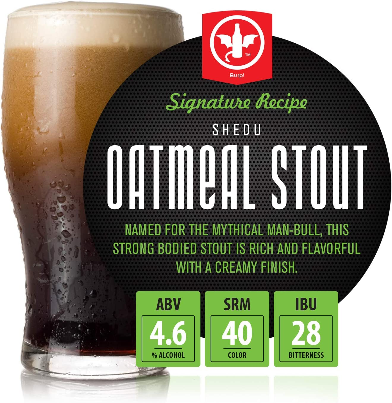 BrewDemon 2 Gal. Shedu Oatmeal Stout Beer Recipe Kit - Makes a Wicked-Good 4.6% ABV Batch of Craft Brewed Signature Beer
