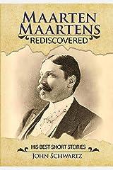 Maarten Maartens: Rediscovered- Part II His Best Short Stories Hardcover