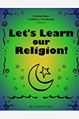 Let's Learn Our Religion Paperback