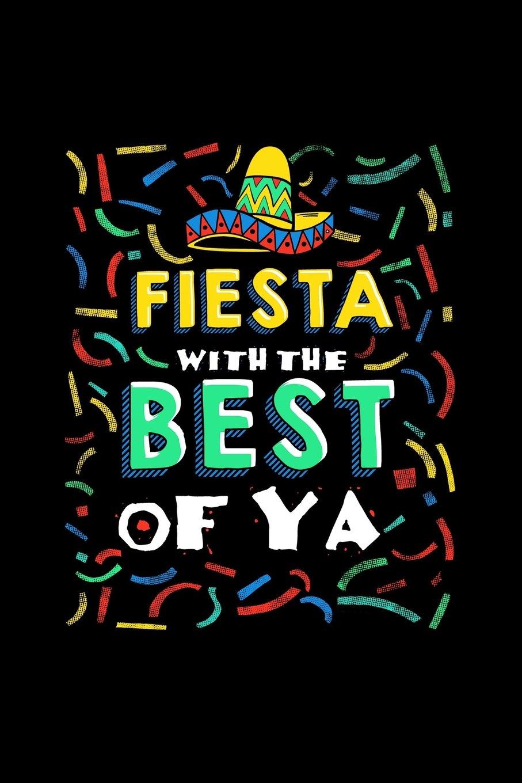 Download Fiesta With The Best Of Ya: Cinco De Mayo Notebooks pdf epub