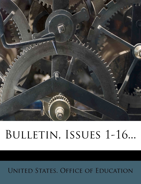 Read Online Bulletin, Issues 1-16... PDF