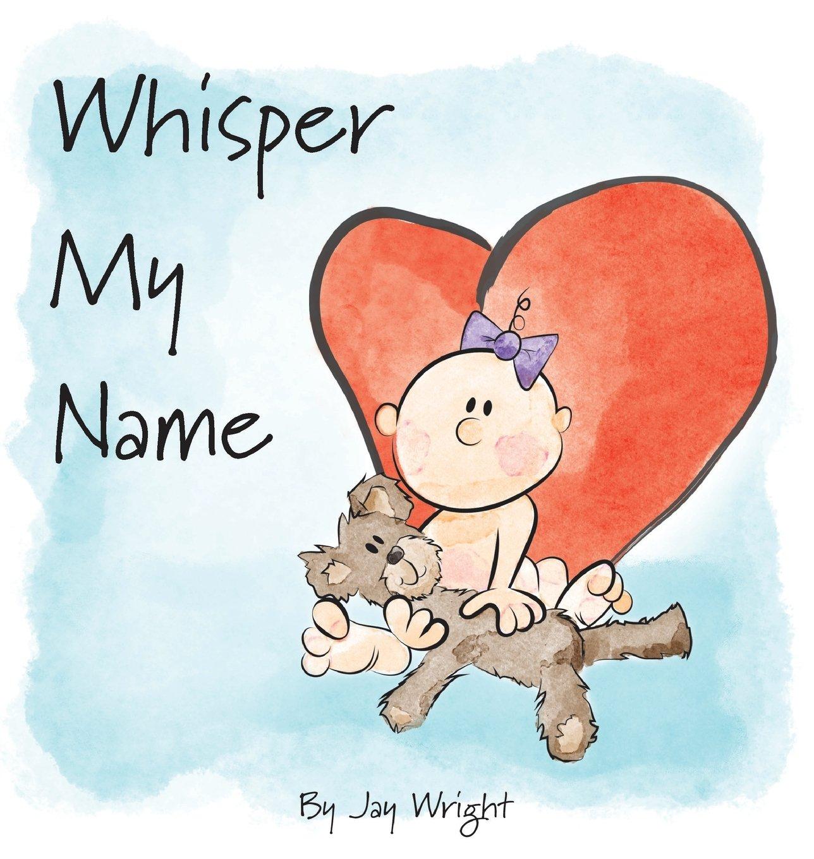Download Whisper My Name pdf