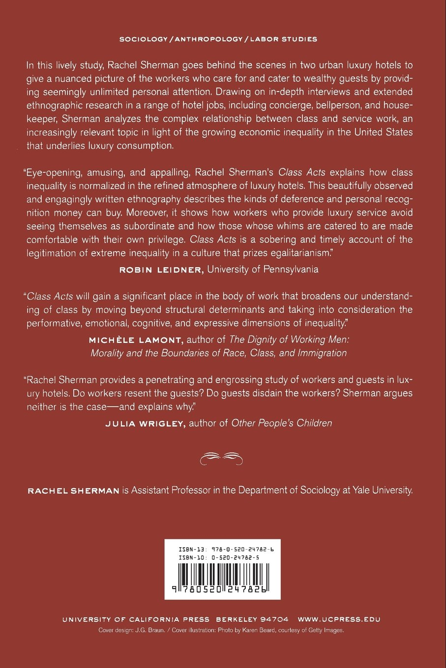 Class Acts: Service and Inequality in Luxury Hotels: Amazon.co.uk: Rachel  Sherman: 9780520247826: Books