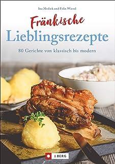 Gessn werd derhamm: Das Kochbuch fränkischer Landfrauen ...