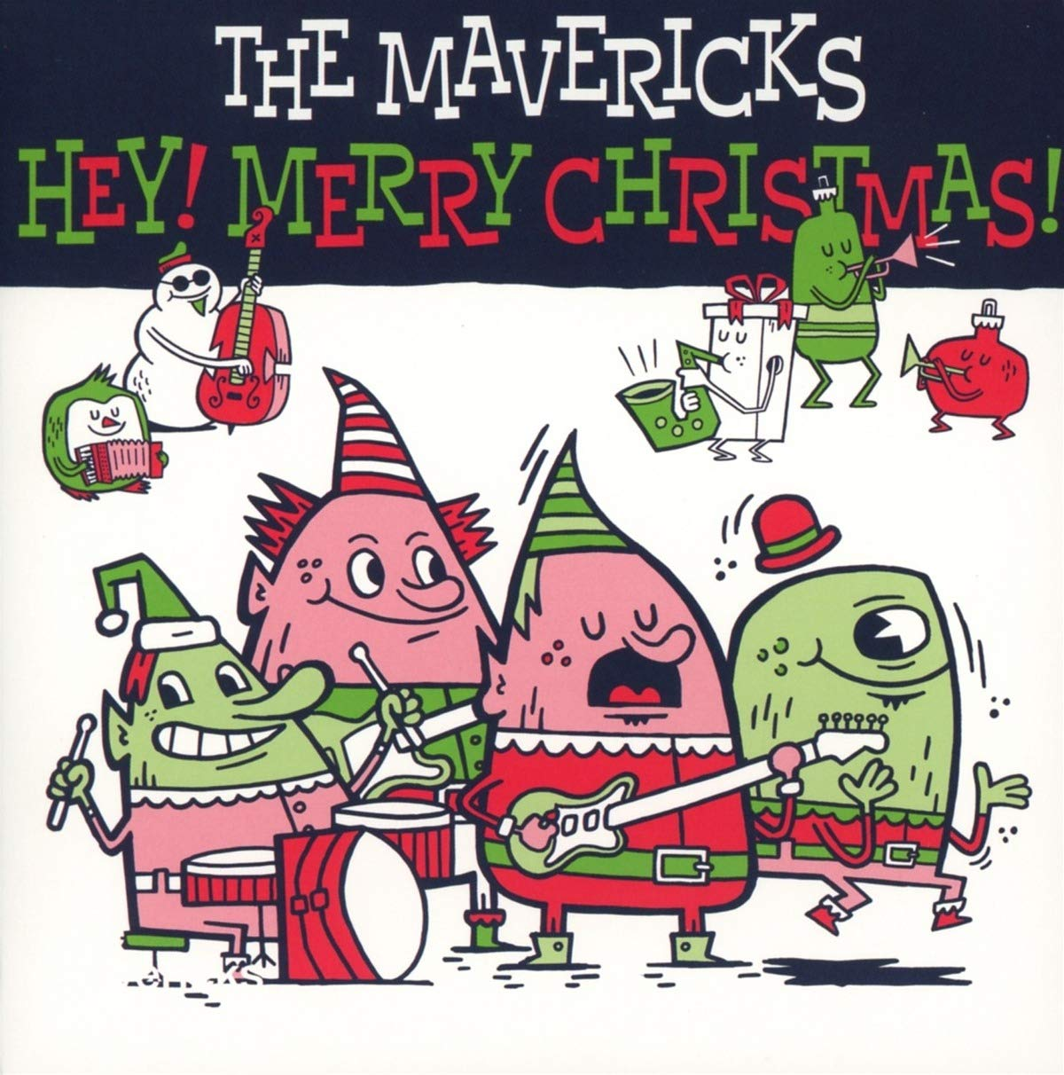 Mavericks Christmas Album 2020 The Mavericks   Hey! Merry Christmas!   Amazon.Music