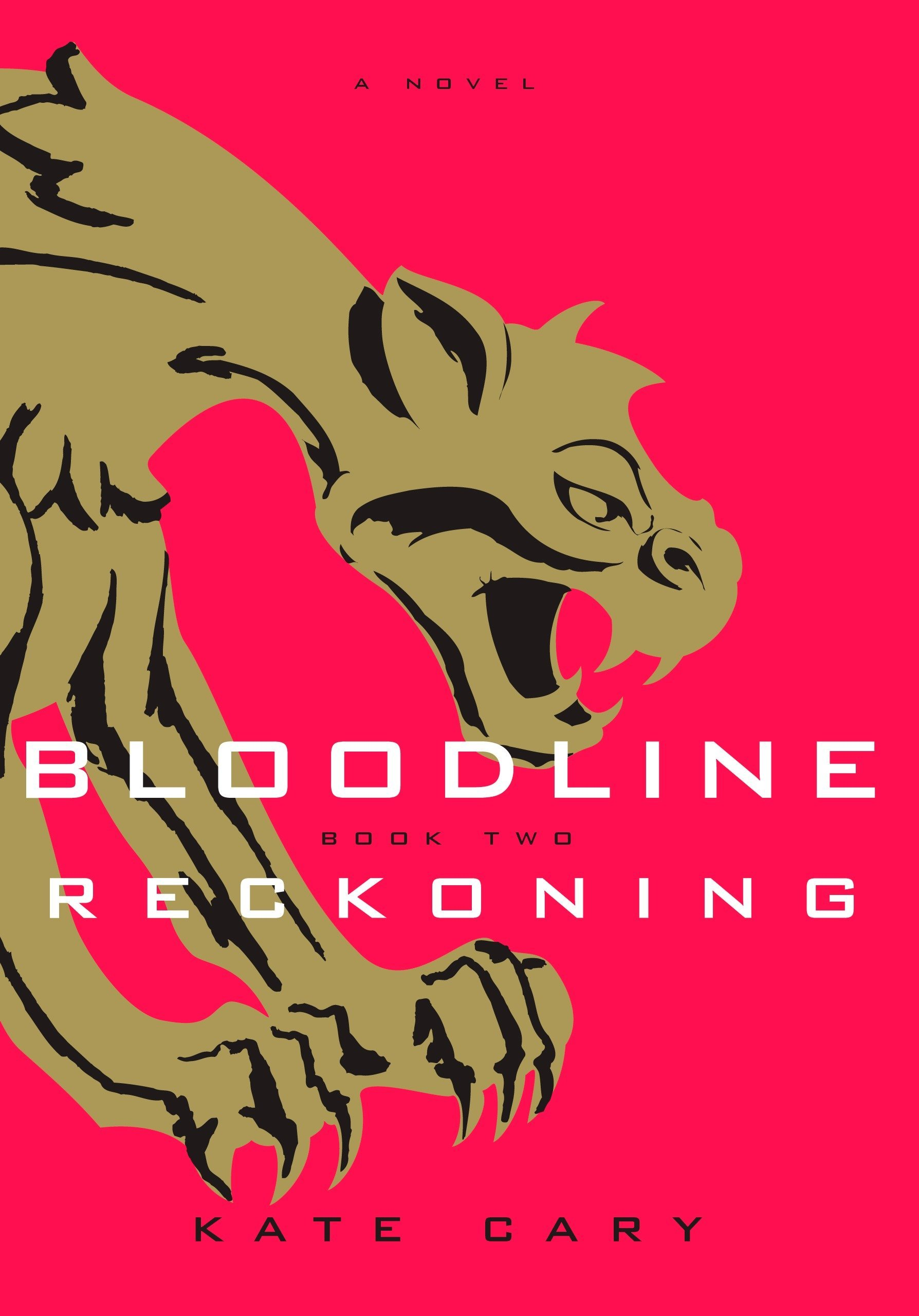 Ebook Reckoning Bloodline 2 By Kate Cary