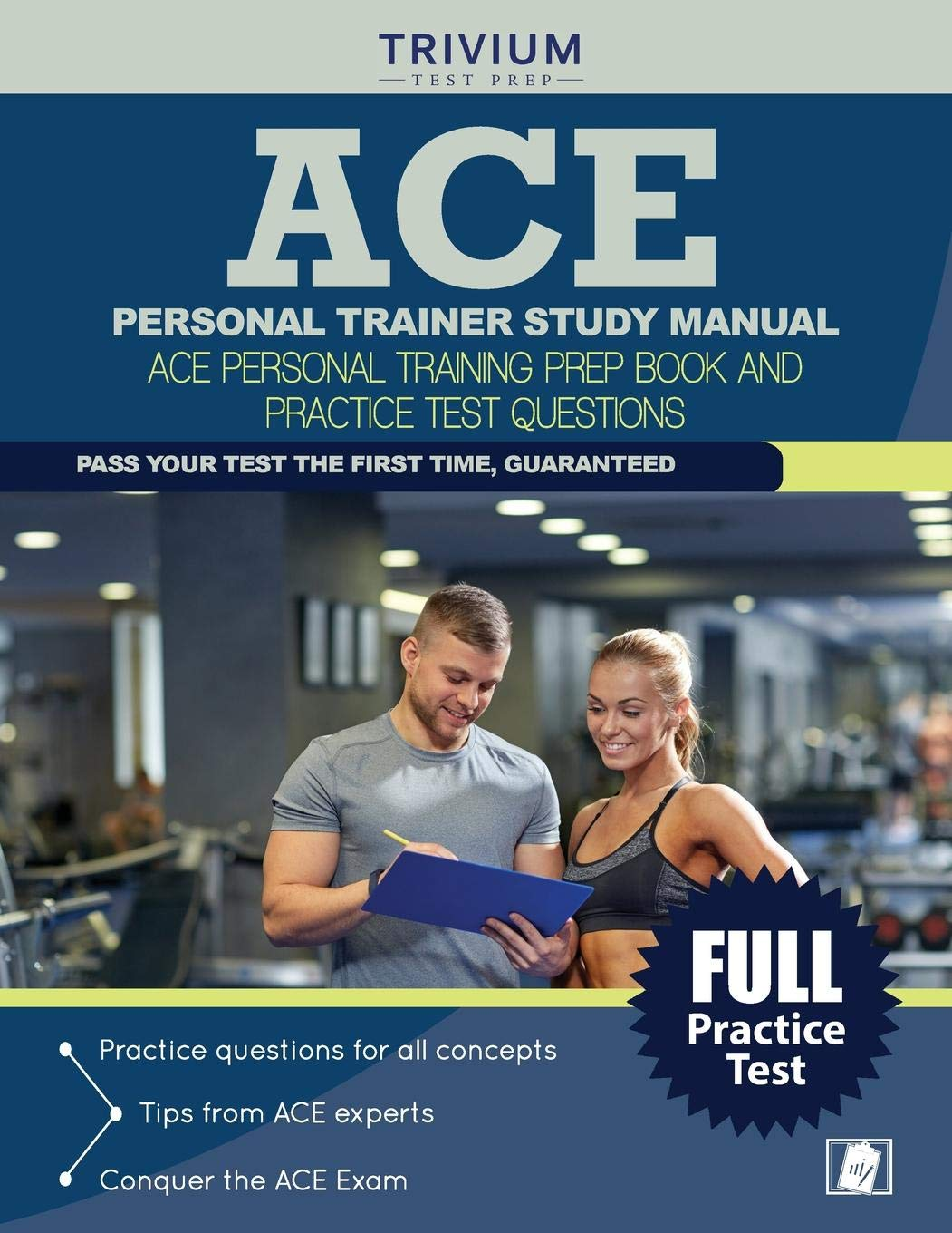 ACE Personal Trainer Study Manual: ACE Personal Training Prep Book and Practice  Test Questions Paperback – Dec 23 2015