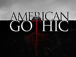 American Gothic, Season 1