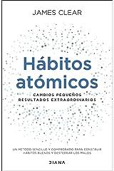 Hábitos atómicos: Cambios pequeños, resultados extraordinarios (Autoconocimiento) (Spanish Edition) Paperback