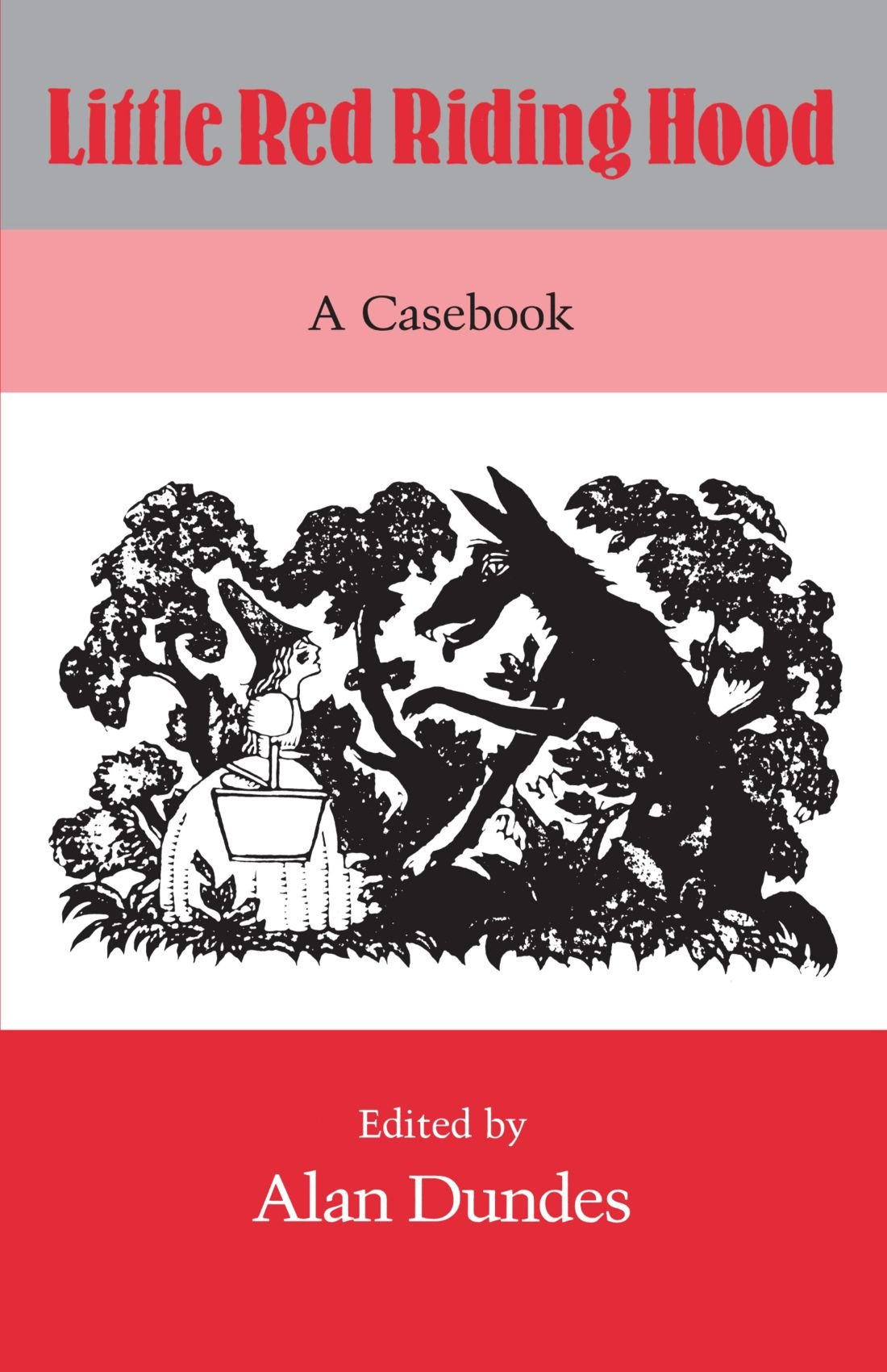 little red riding hood a casebook alan dundes 9780299120344 little red riding hood a casebook alan dundes 9780299120344 com books