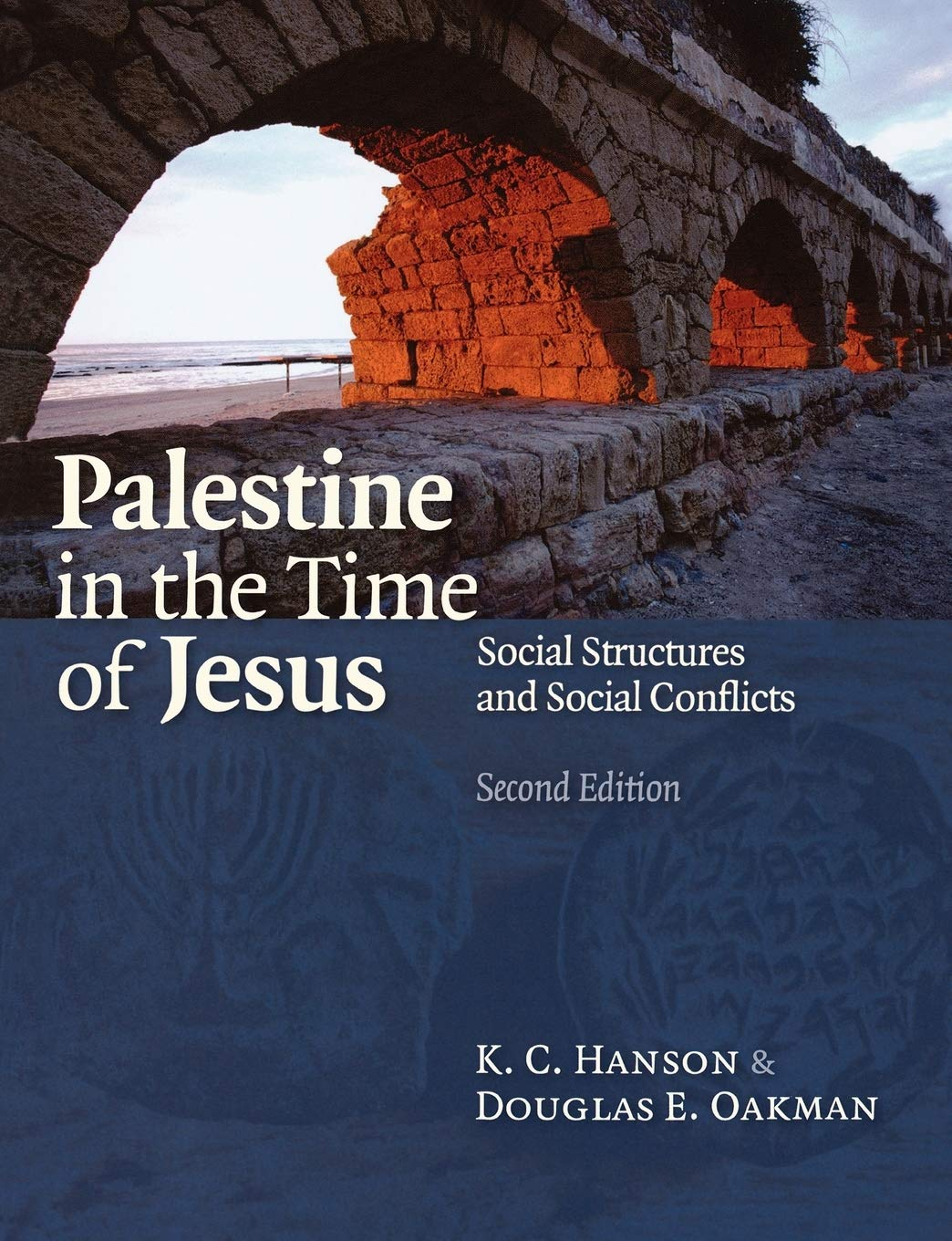 Palestine In The Time Of Jesus  Social Structures And Social Conflicts  Social Structures And Social Contexts