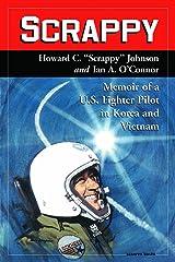 Scrappy: Memoir of a U.S. Fighter Pilot in Korea and Vietnam Paperback