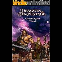 Dragões da Tempestade - Graphic Novel, Volume 1