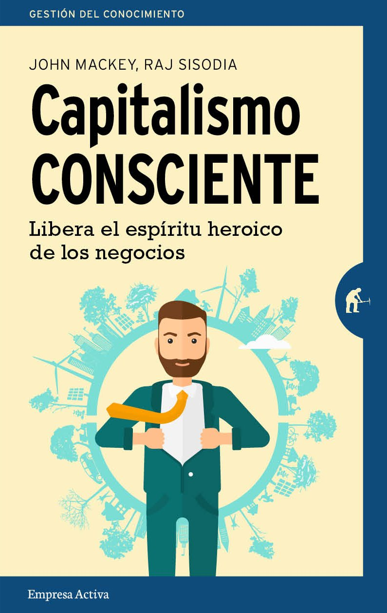 Bienvenidos al Capitalismo Consciente | ExceLence Management