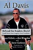 Al Davis: Behind the Raiders Shield