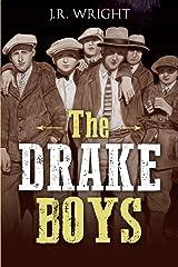 The DRAKE BOYS: A High Plains Thriller Paperback