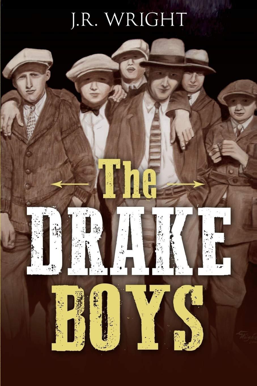 The DRAKE BOYS: A High Plains Thriller