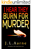 I Hear They Burn for Murder (Murder in the Dark Book 1)