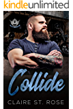 Collide: A Motorcycle Club Romance (Valley Reapers MC)
