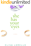 She Has Your Eyes (Faking It Series)