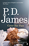 Cover Her Face (Inspector Adam Dalgliesh Book 1)