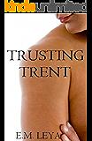 Trusting Trent