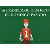 Alexander, Que Era Rico El Domingo Pasado: (Alexander Who Used To Be Rich