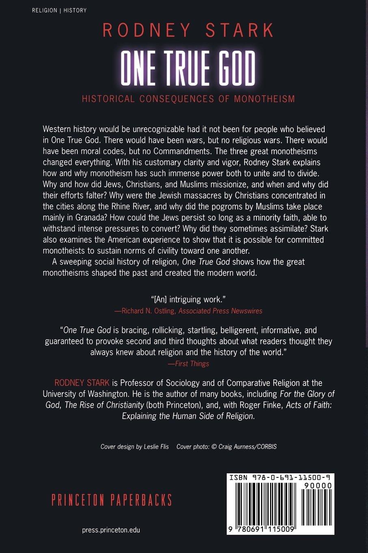 One True God: Historical Consequences of Monotheism: Amazon.es: Stark, Rodney: Libros en idiomas extranjeros