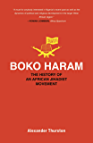 Boko Haram: The History of an African Jihadist Movement (Princeton Studies in Muslim Politics)