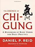 The Essence of Chi-Gung, Daniel P. Reid, 1590309626