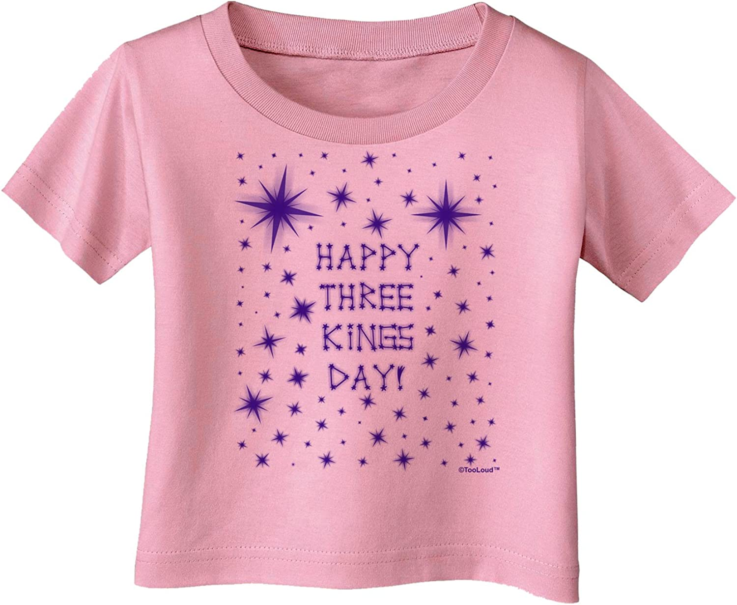 3 Crowns Infant T-Shirt Dark TooLoud Happy Three Kings Day