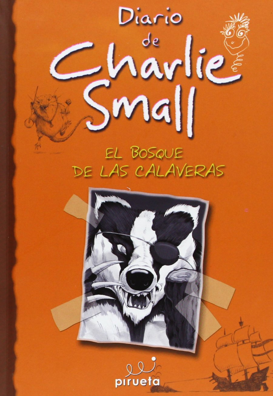 Charlie Small 8. El bosque de las calaveras (Spanish Edition) by Roca